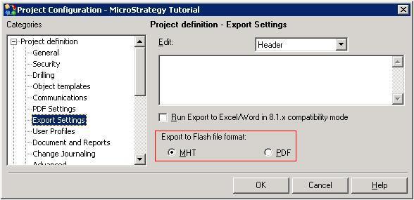 KB34618: Feature in MicroStrategy Developer 9 x - 10 x: Choose MHT